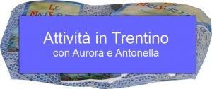 Serate e corsi introspettivi in Trentino