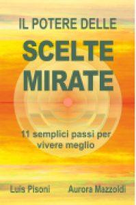 Potere delle Scelte Mirate - copertina del libro