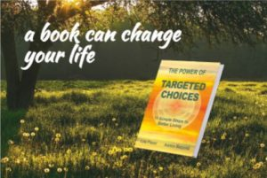 """Book in landscape, representing """"The Power of Targeted Choices"""""""